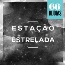bijoias_estaçãoestrelada