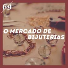 69_banner_O mercado de bijuterias